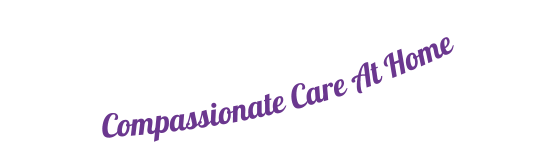 Compassionate Care At Home Where Care and Compassion Resonate